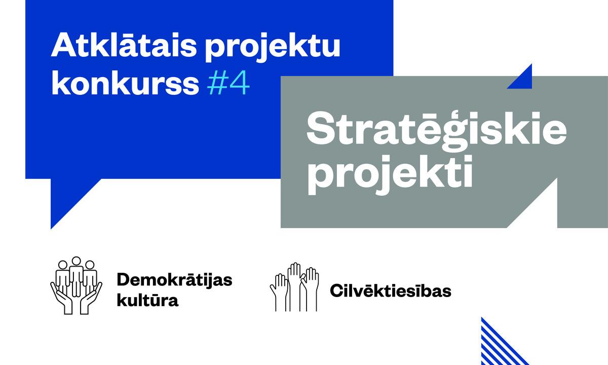 STRATĒĢISKIE PROJEKTI: Atvērta projektu pieteikumu pieņemšana stratēģisko projektu konkursā